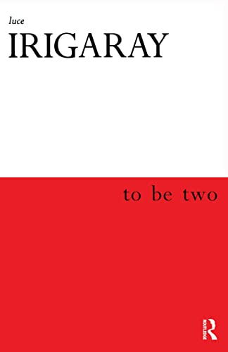 9780415918152: To Be Two
