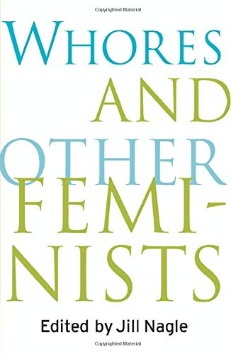 9780415918220: Whores and Other Feminists