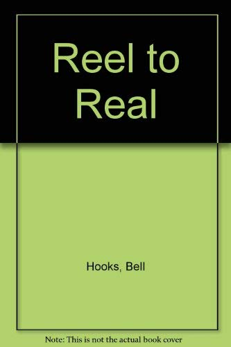 9780415918237: Reel To Real: Race, Sex, and Class at the Movies