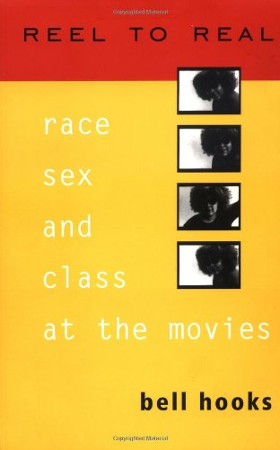 9780415918244: Reel To Real: Race, Sex, and Class at the Movies