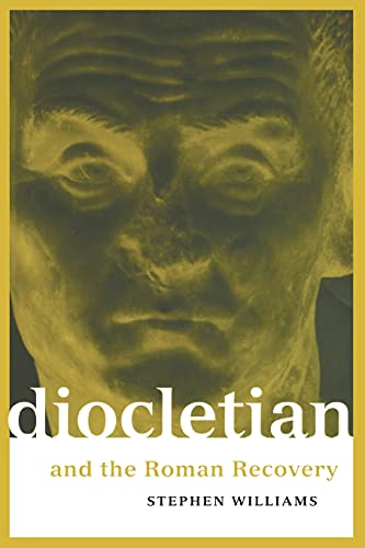 9780415918275: Diocletian and the Roman Recovery (Roman Imperial Biographies)