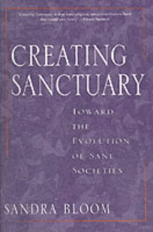 9780415918589: Creating Sanctuary: Towards the Evolution of Sane Communities