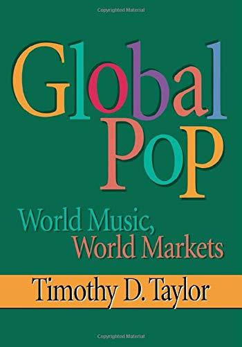 9780415918718: Global Pop: World Music, World Markets