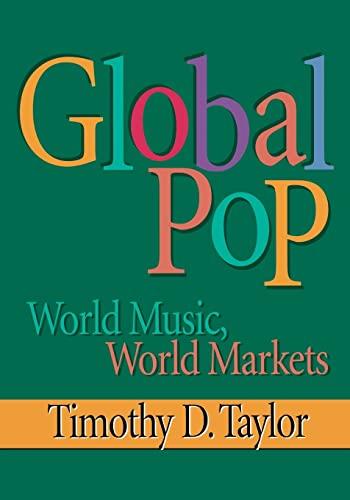 9780415918725: Global Pop: World Music, World Markets