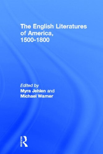 9780415919036: The English Literatures of America: 1500-1800