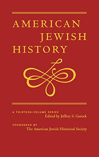 American Jewish History Vol. 1: The Colonial and Early National Periods, 1654-1840: Gurock, Jeffery...