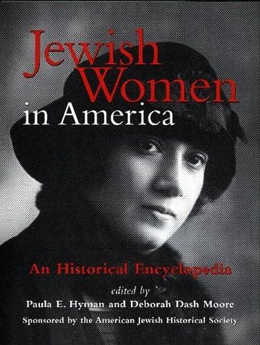 9780415919364: Jewish Women in America: An Historical Encyclopedia (2 Volume Set)