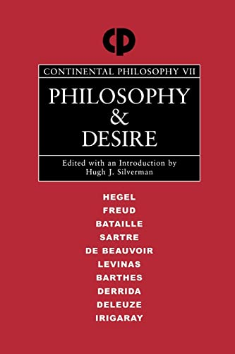 9780415919579: Philosophy and Desire (Continental Philosophy)