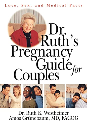 Dr. Ruth's Pregnancy Guide for Couples: Love,: Westheimer, Dr. Ruth