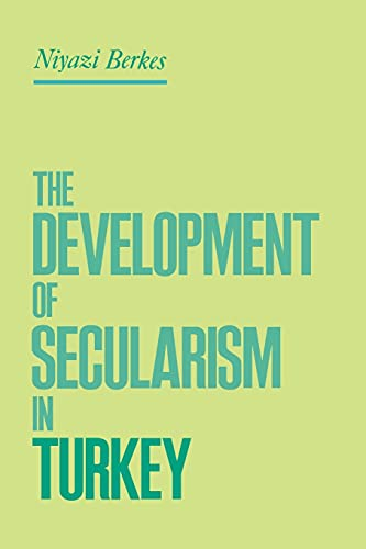 9780415919821: The Development of Secularism in Turkey