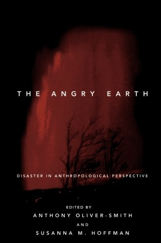 9780415919876: The Angry Earth: Disaster in Anthropological Perspective