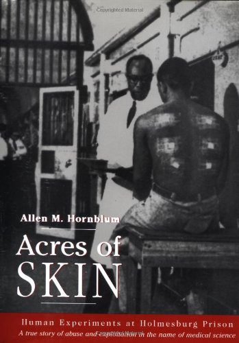 9780415919906: Acres of Skin: Human Experiments at Holmesburg Prison
