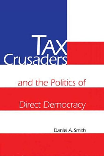 9780415919920: Tax Crusaders and the Politics of Direct Democracy
