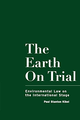 9780415919951: The Earth on Trial: Environmental Law on the International Stage