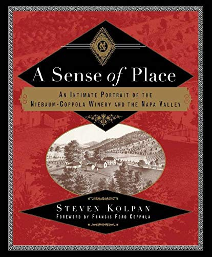 9780415920049: A Sense of Place: An Intimate Portrait of the Niebaum-Coppola Winery and the Napa Valley