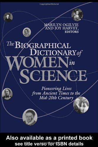 The Biographical Dictionary of Women in Science: Marilyn Bailey Ogilvie;