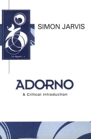 9780415920575: Adorno: A Critical Introduction (History; 7)