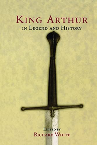 9780415920636: King Arthur In Legend and History