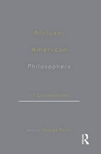 9780415920995: African-American Philosophers: 17 Conversations