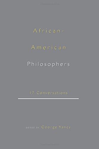 9780415921008: African-American Philosophers: 17 Conversations
