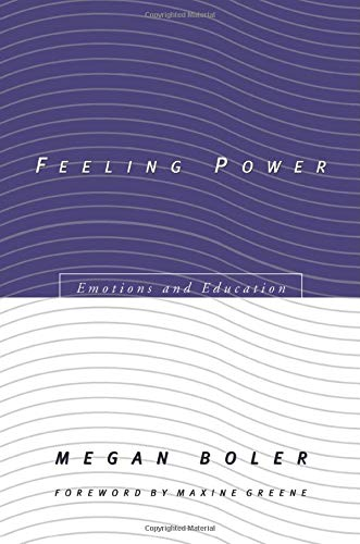9780415921046: Feeling Power: Emotions and Education