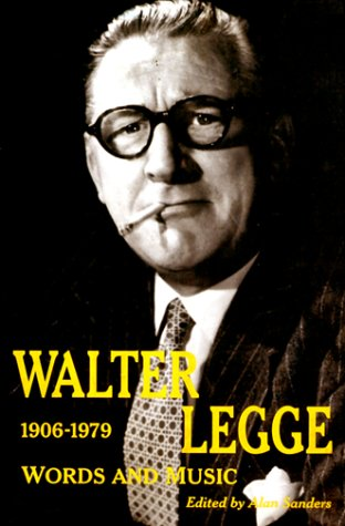 9780415921084: Walter Legge: Words and Music