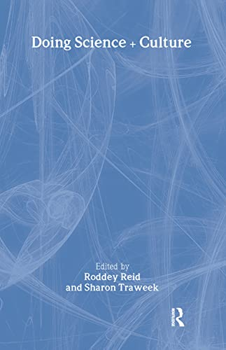 9780415921114: Doing Science + Culture