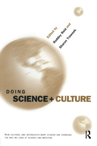 9780415921121: Doing Science + Culture