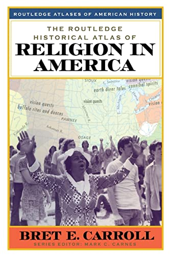 9780415921374: The Routledge Historical Atlas of Religion in America (Routledge Atlases of American History)