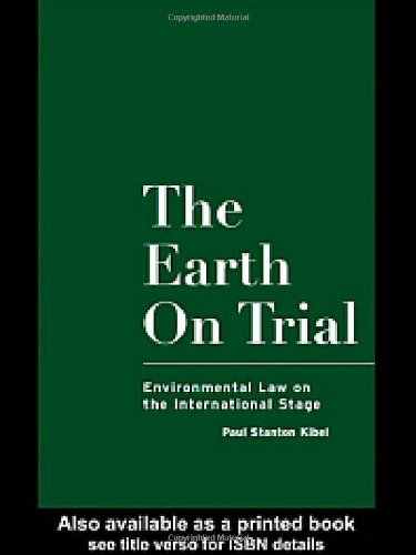 9780415921435: The Earth on Trial: Environmental Law on the International Stage