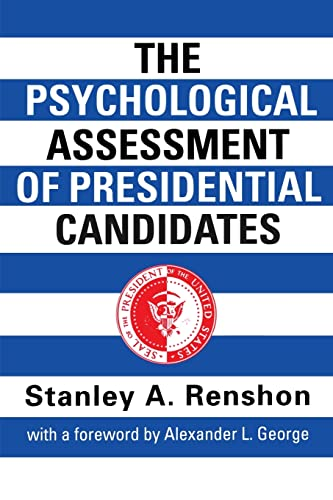 9780415921466: The Psychological Assessment of Presidential Candidates