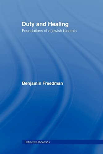 9780415921800: Duty and Healing: Foundations of a Jewish Bioethic