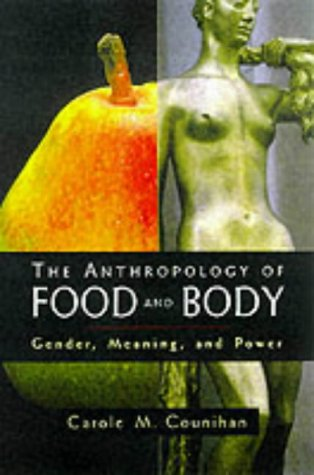 Food by counihan abebooks for Anthropology of food and cuisine