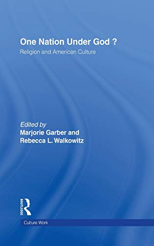 9780415922234: One Nation Under God?: Religion and American Culture (CultureWork: A Book Series from the Center for Literacy and Cultural Studies at Harvard)