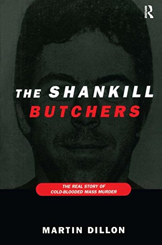 9780415922319: The Shankill Butchers: The Real Story of Cold-Blooded Mass Murder