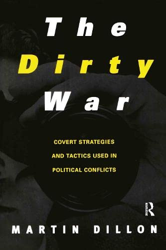 9780415922814: The Dirty War: Covert Strategies and Tactics Used in Political Conflicts