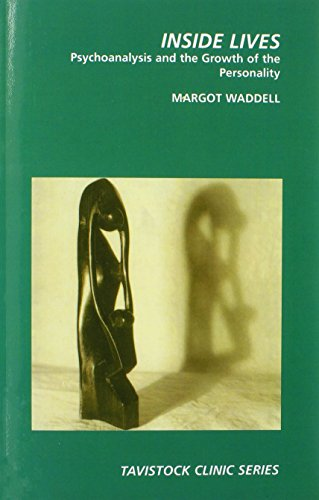 9780415922890: Inside Lives: Psychoanalysis and the Growth of Personality (Tavistock Clinic Series)