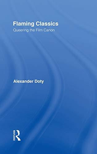 9780415923446: Flaming Classics: Queering the Film Canon