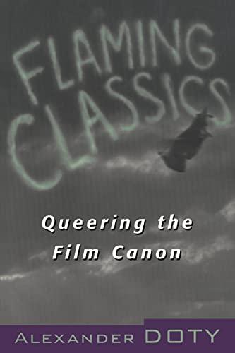 9780415923453: Flaming Classics: Queering the Film Canon