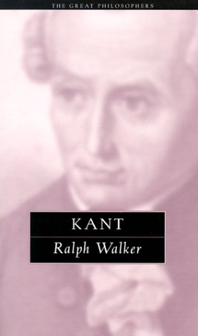 Kant: Ralph C. Walker