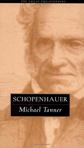 Schopenhauer (The Great Philosophers Series) (0415923972) by Michael Tanner