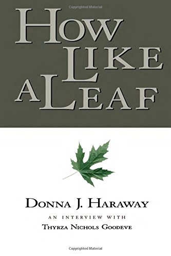 9780415924023: How Like a Leaf: An Interview with Donna Haraway