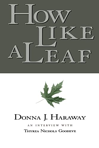 9780415924030: How Like a Leaf: An Interview with Donna Haraway