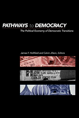 9780415924344: Pathways to Democracy: The Political Economy of Democratic Transitions