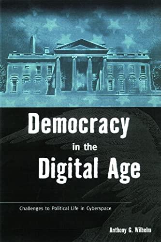 9780415924368: Democracy in the Digital Age