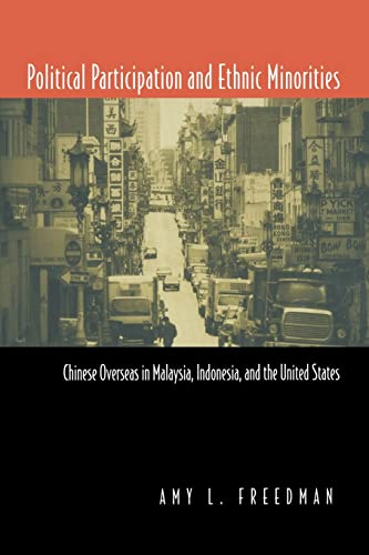 9780415924467: Political Participation and Ethnic Minorities: Chinese Overseas in Malaysia, Indonesia, and the United States