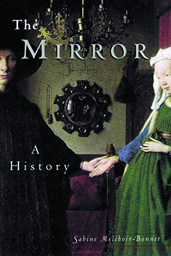 9780415924474: The Mirror: A History