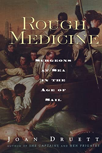 9780415924528: Rough Medicine: Surgeons at Sea in the Age of Sail