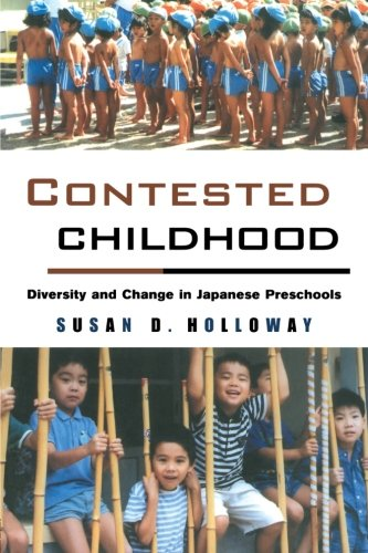 9780415924597: Contested Childhood: Diversity and Change in Japanese Preschools