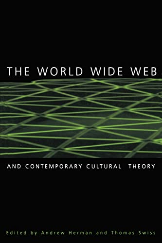 The World Wide Web and Contemporary Cultural